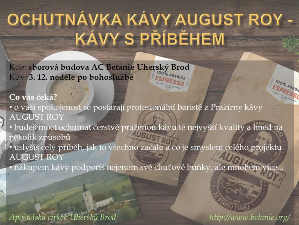 Ochutnávka kávy AUGUST ROY - kávy s příběhem